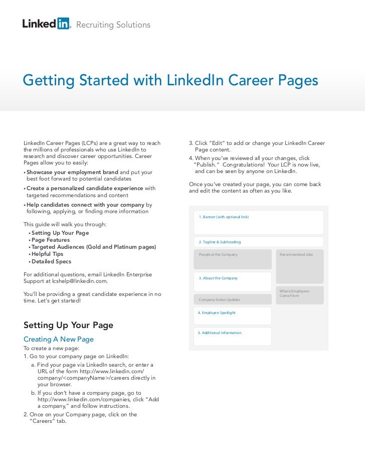 Recruiting SolutionsGetting Started with LinkedIn Career PagesLinkedIn Career Pages (LCPs) are a great way to reach    3. ...