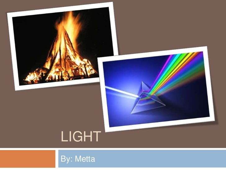 LIGHTBy: Metta