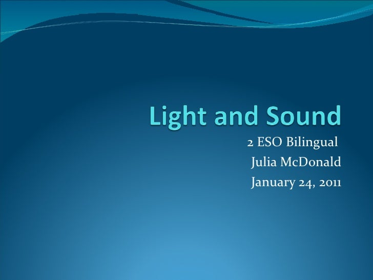 2 ESO Bilingual  Julia McDonald January 24, 2011