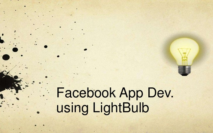 Facebook App Dev.using LightBulb