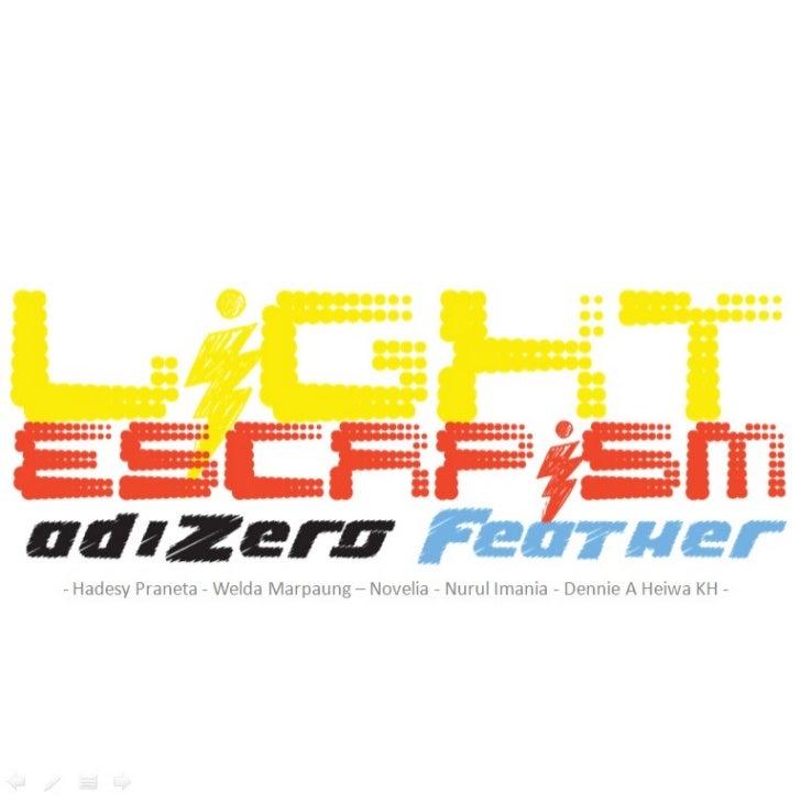 Light Escapism