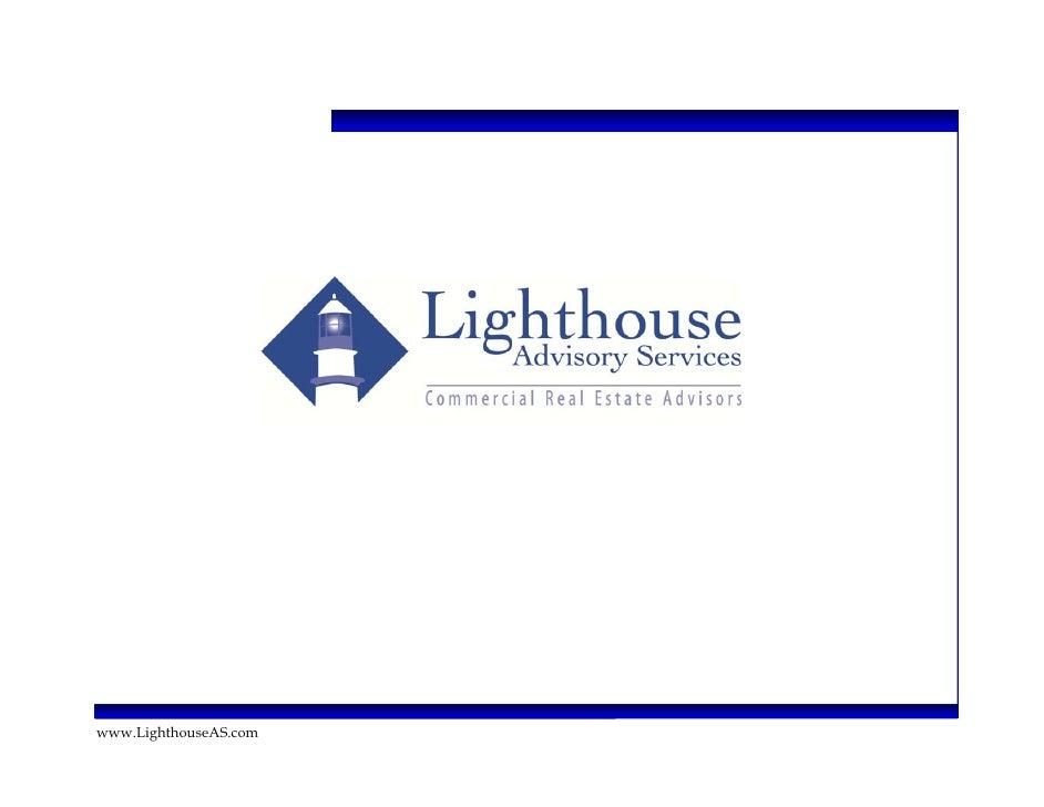 Lighthouse Advisory Services   Commercial Real Estate Advisors