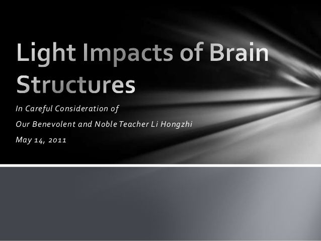 Light impacts of brain structures   may 14, 2011