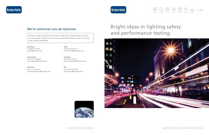 Bright ideas in lighting safety and performance testing.                           Lighting Safety and Performance Testing