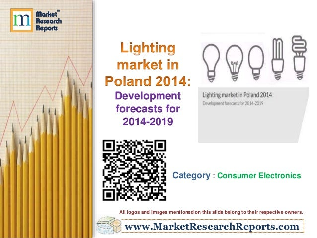 Lighting market in Poland 2014: Development forecasts for 2014-2019