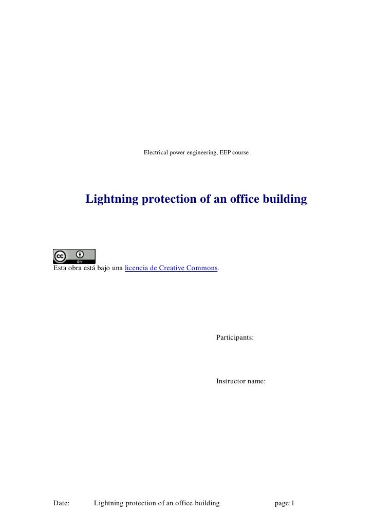 Electrical power engineering, EEP course               Lightning protection of an office building     Esta obra está bajo ...
