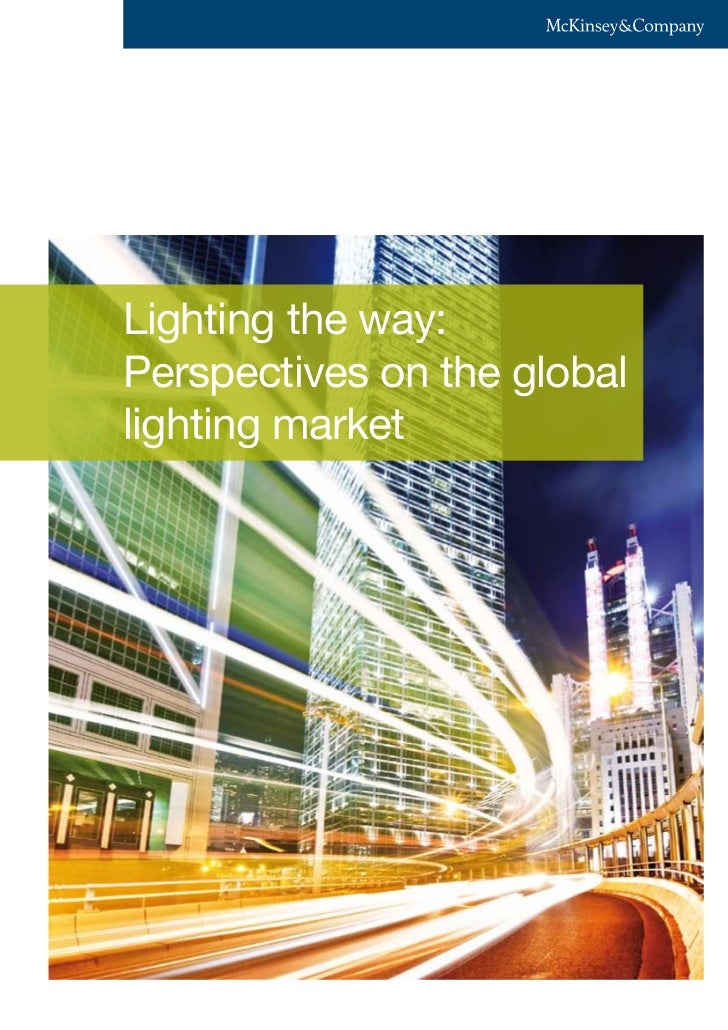 Lighting the way:Perspectives on the globallighting market