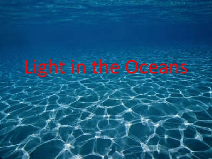 Light in the oceans powerpoint