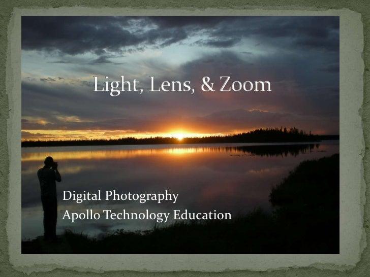 Light Lens Zoom