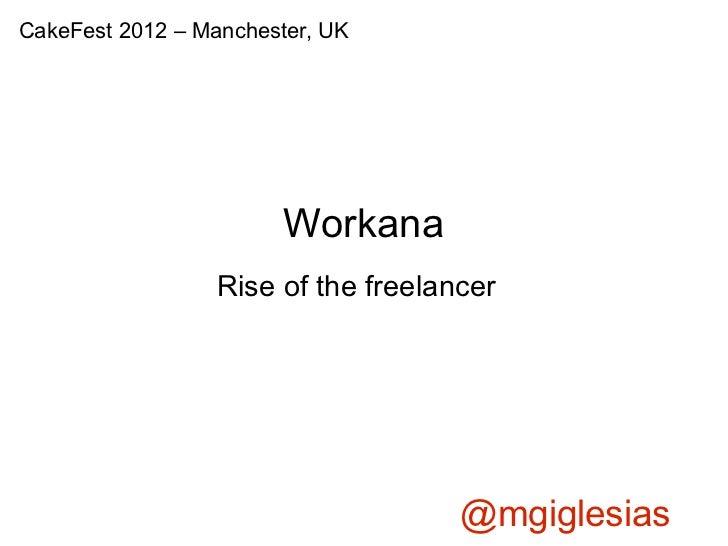 Workana: work in your underwear and still get paid