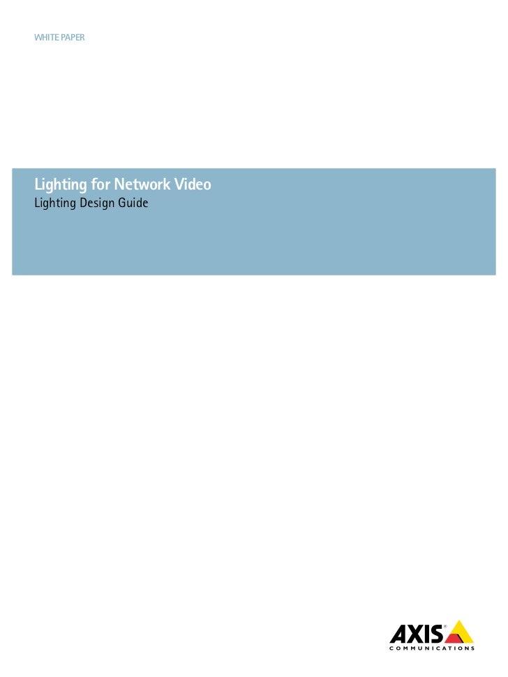 White paperLighting for Network VideoLighting Design Guide