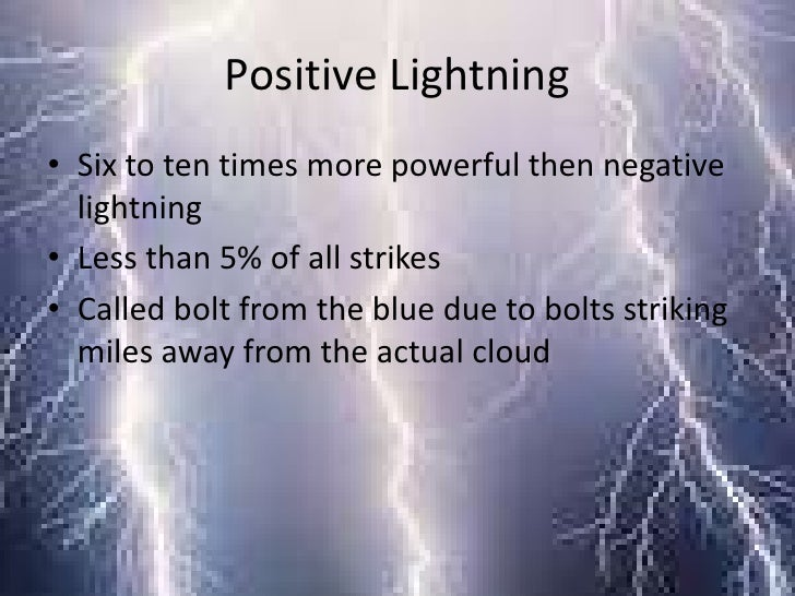 Positive lightning vs negative lightning