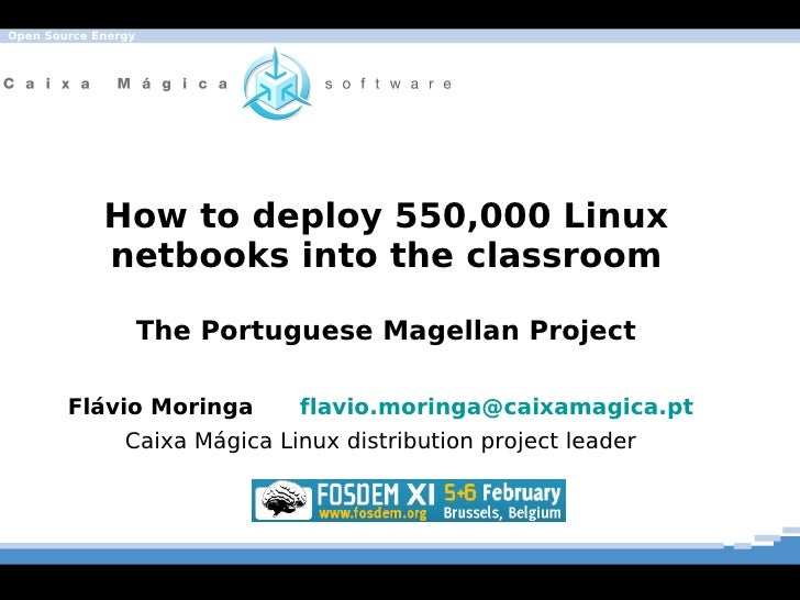 Linux Caixa Mágica in the portuguese Magellan project