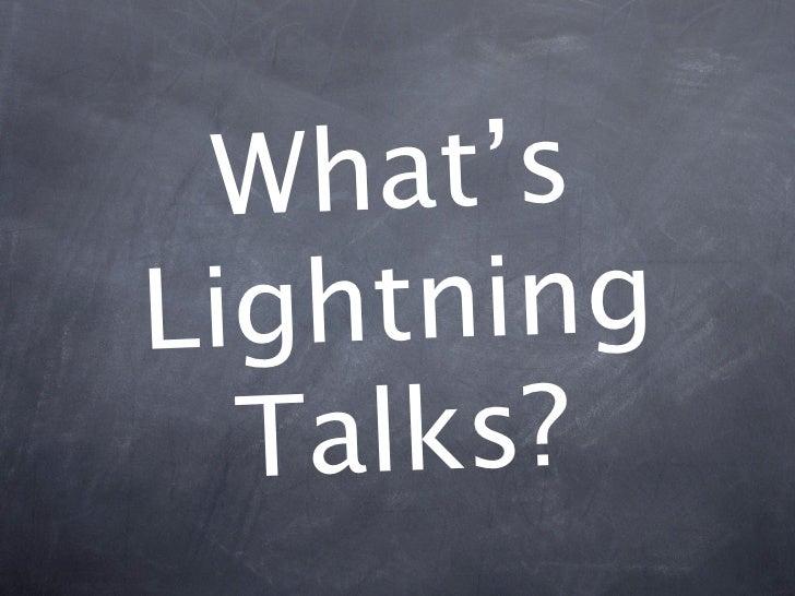 What's Lightning Talks?