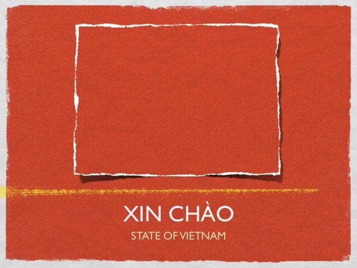 XIN CHÀO STATE OF VIETNAM