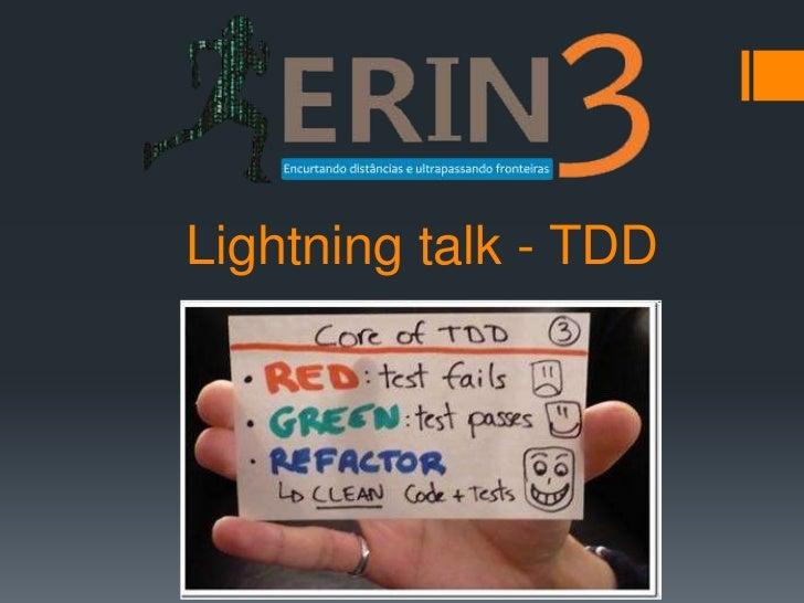 Lightning talk - TDD