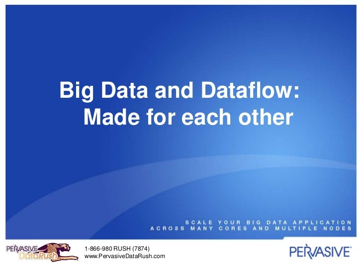 Big Data and Dataflow: Made for each other