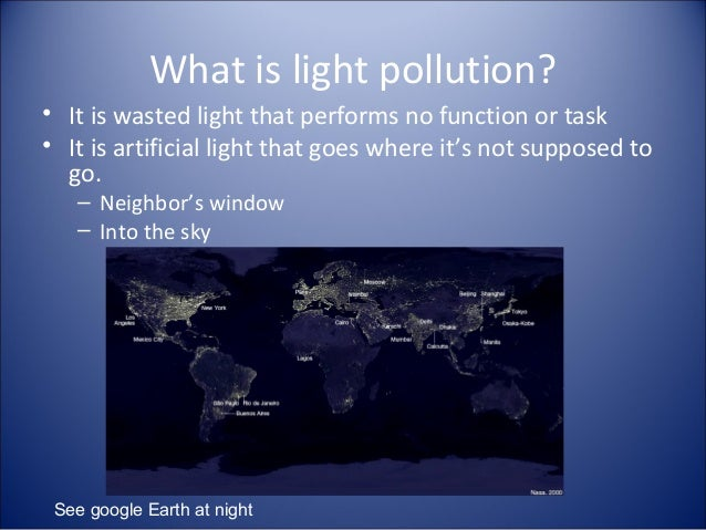 light pollution research papers Botanical light pollution it has worked equally well for the lighting industry and the astronomical research the astronomer p s treanor wrote a paper.