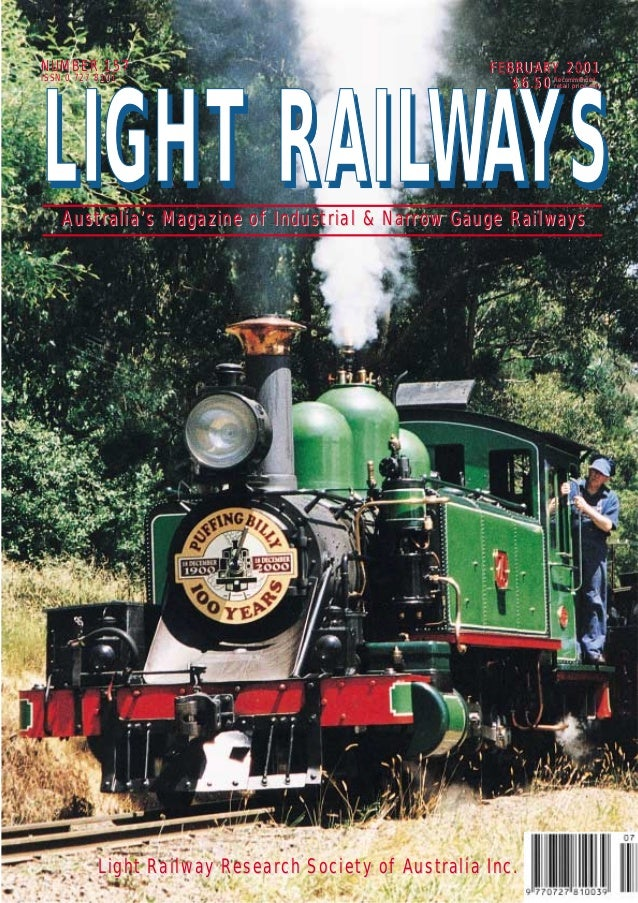 Light Railway ResearLight Railway Research Society of Australia Inc.ch Society of Australia Inc. NUMBER 157NUMBER 157 ISSN...