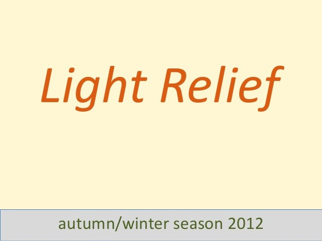 Light relief exhibitions 2012
