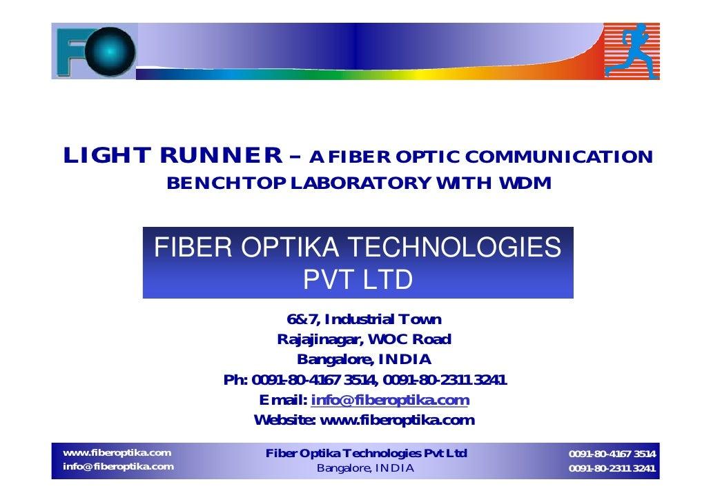 LIGHT RUNNER – A FIBER OPTIC COMMUNICATION                  BENCHTOP LABORATORY WITH WDM                FIBER OPTIKA TECHN...