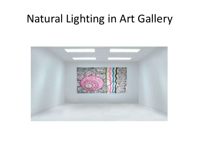 natural lighting in art gallery best modern lighting