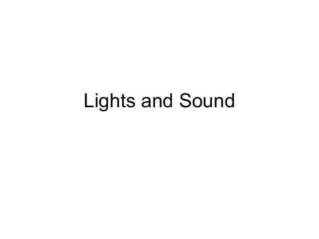Light and sound design - basic