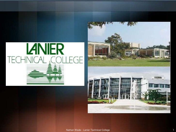 Nathan Wade - Lanier Technical College<br />1<br />