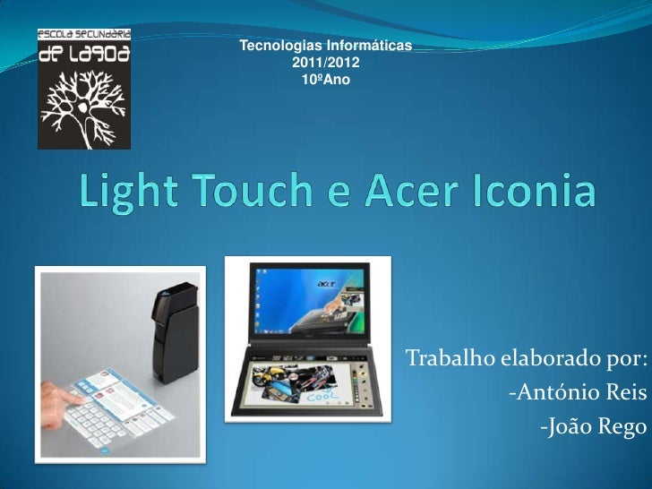 Light touch e acer iconia
