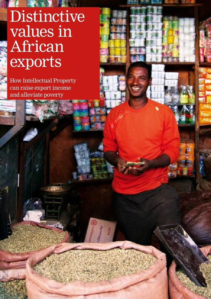 Distinctive values in African exports: How Intellectual Property can raise export income and alleviate poverty