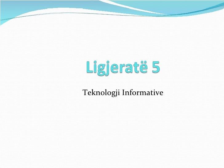 teknologjia informative / Ligjerata 5