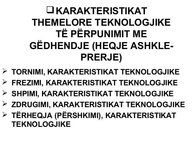 Ligjerata 7-karakteristikat themelore teknologjike të