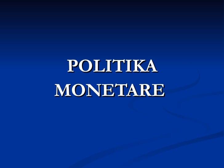 Politika monetare