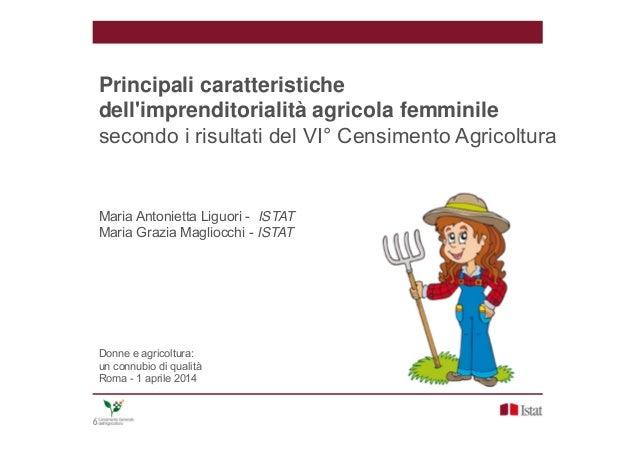 M. A. Liguori, M. G.  Magliocchi - Principali caratteristiche dell'imprenditorialità  agricola femminile