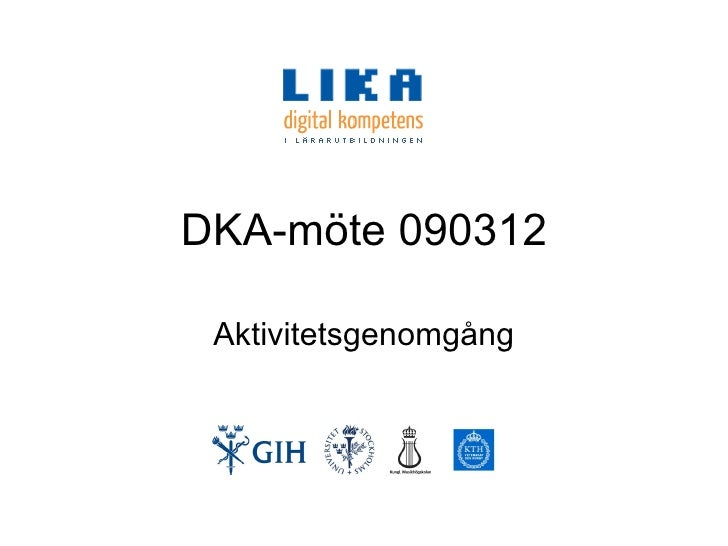 DKA-möte 090312 Aktivitetsgenomgång
