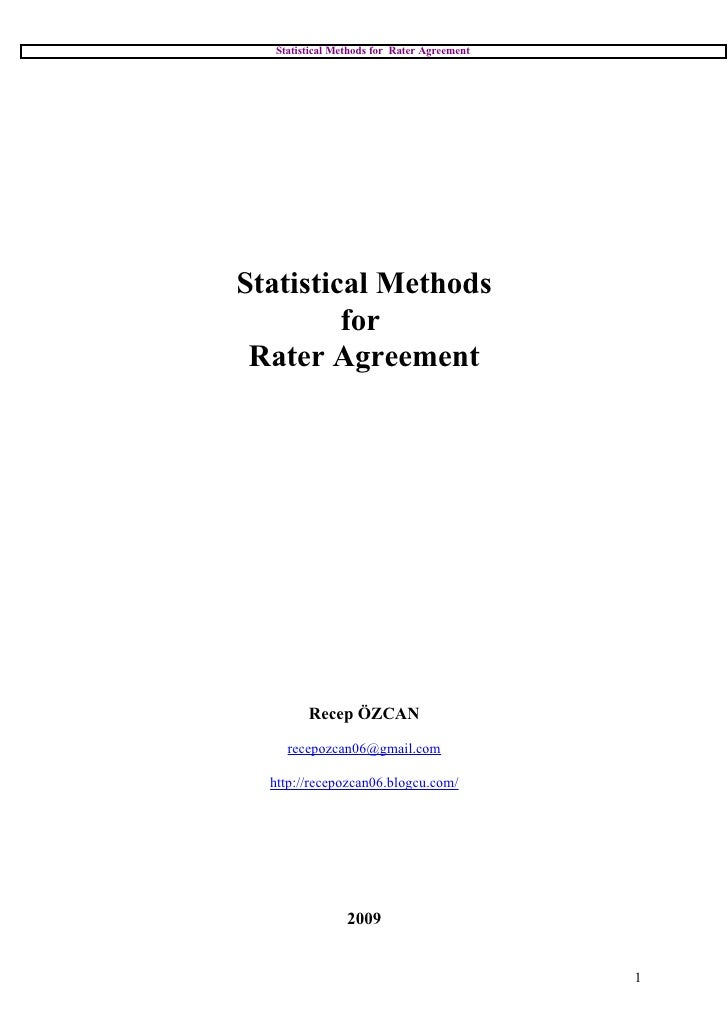 Statistical Methods for Rater Agreement     Statistical Methods          for  Rater Agreement             Recep ÖZCAN     ...