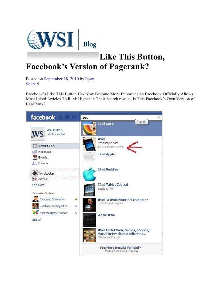 Like This Button, Facebook's Version of Pagerank?<br />Posted on September 28, 2010 by Ryan <br />Share 5<br />Facebook's ...