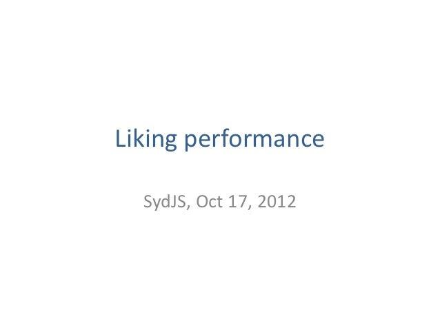 Liking performance