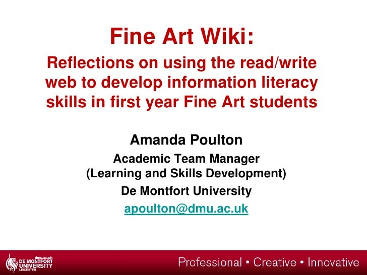 Fine Art Wiki:Reflections on using the read/write web to develop information literacy skills in first year Fine Art studen...