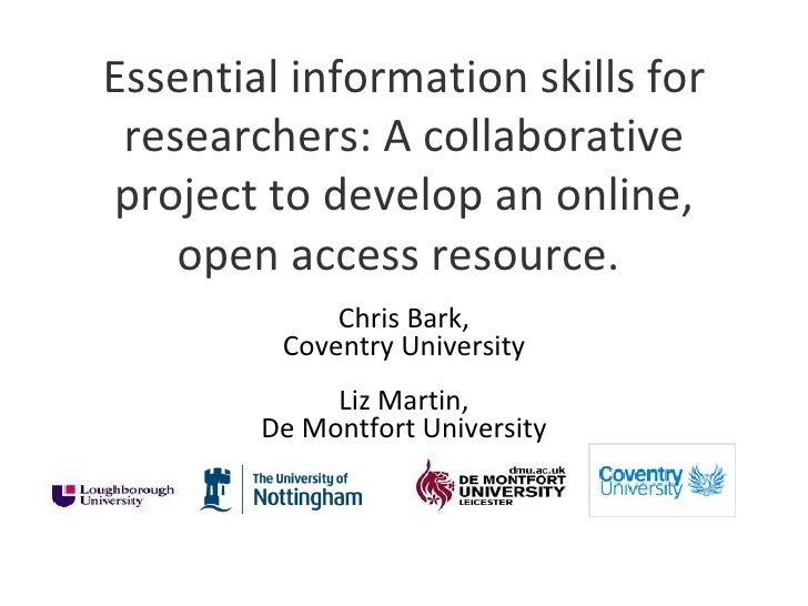 Essential information skills for researchers: A collaborativeproject to develop an online,    open access resource.       ...