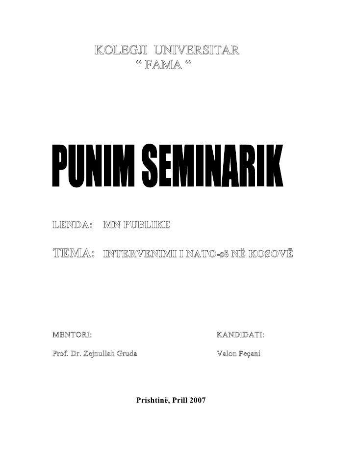 """KOLEGJI UNIVERSITAR                 """" FAMA """"LENDA:        MN PUBLIKETEMA: INTERVENIMI I NATO-së NË KOSOVËMENTORI:         ..."""