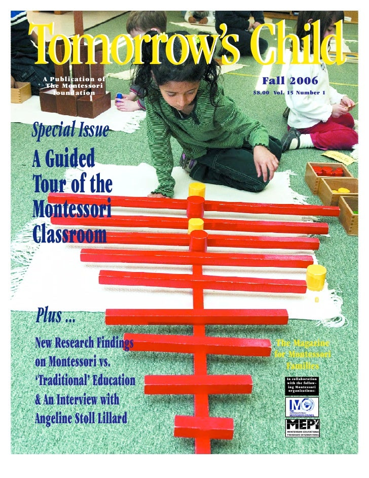 Tomorrow's Child  A Publication of   The Montessori     Fo u n d a t i o n                             Fall 2006          ...