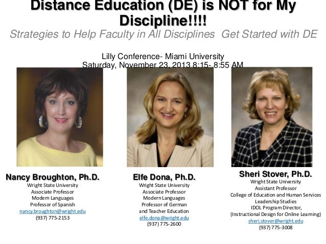Distance Education (DE) is NOT for My Discipline!!!! Strategies to Help Faculty in All Disciplines Get Started with DE Lil...
