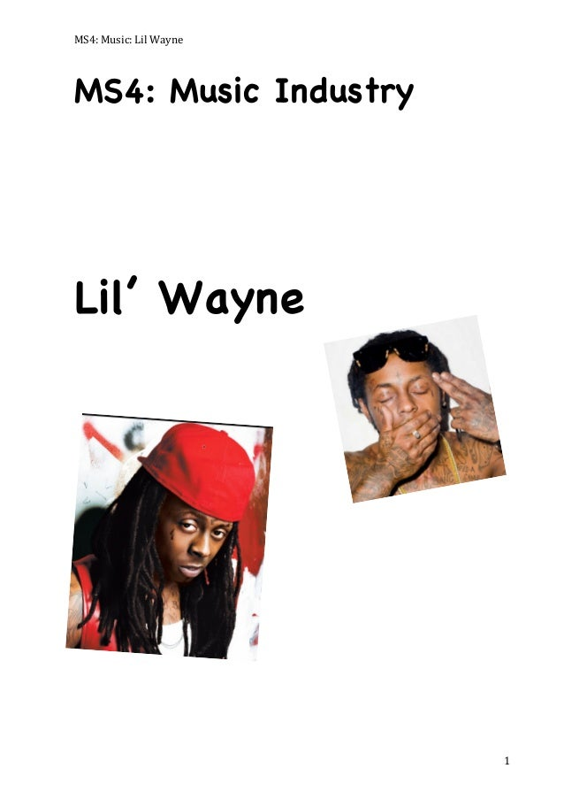 MS4:	   Music:	   Lil	   Wayne	     MS4: Music Industry  Lil' Wayne  	     1