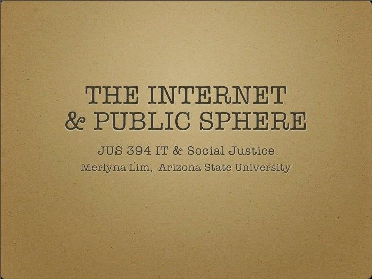Lim JUS394  Internet Public Sphere