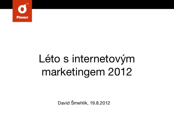 Léto s internetovým marketingem 2012