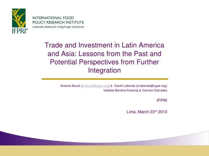 Trade and Investment in Latin America  and Asia: Lessons from the Past and   Potential Perspectives from Further          ...