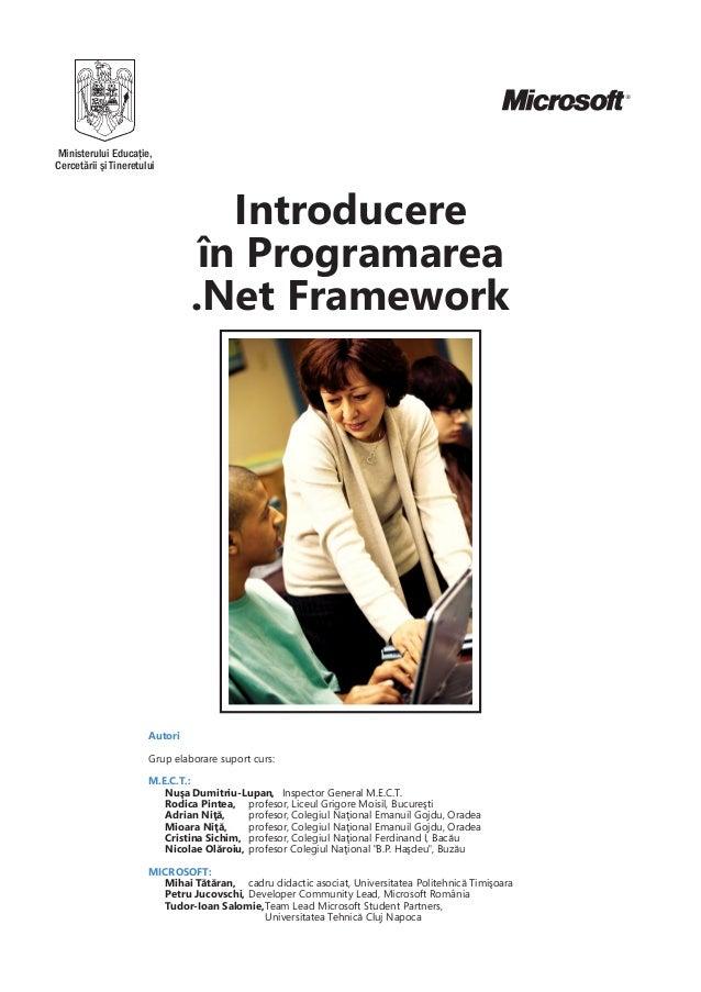ProgramareaOrientatã pe Obiecte         ºiProgramarea Vizualã     cu C# .Net