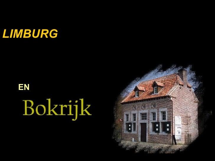 Limburg En Bokrijk