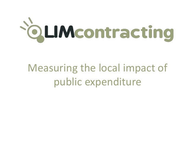 Measuring the local impact of public expenditure